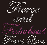 Fierce and fabulous Front Line (Purple) Rhinestone Transfer