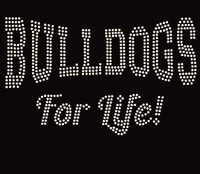 Bulldog for Life (Text) custom order Rhinestone Transfer