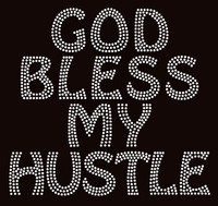 God Bless my Hustle Religious Rhinestone Transfer