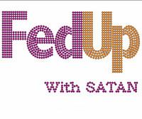 FedUp with Satan Custom Rhinestone Transfer
