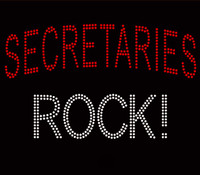 Secretaries Rock Custom Rhinestone Transfer