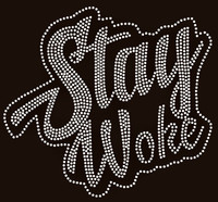 Stay Woke Text Rhinestone Transfer