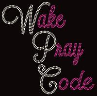 Wake Pray Code cursive (Fuchsia/clear) Rhinestone Transfer