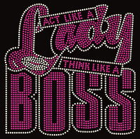 Act Like a Lady Think like a Boss (New Straight) Rhinestone transfer
