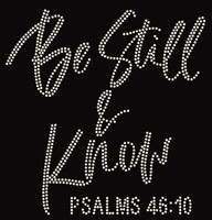 Be Still & Know Psalm 46:10 Religious Rhinestone Transfer