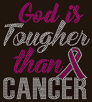 (Fuchsia) God is Tougher than Cancer Awareness - Custom Rhinestone transfer