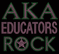 AKA Educators Rock custom order Rhinestone Transfer