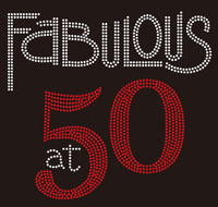 Fabulous at 50 Fifty Birthday Rhinestone Transfer