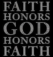 Faith Honors God Honors Faith (Text) Religious Rhinestone Transfer