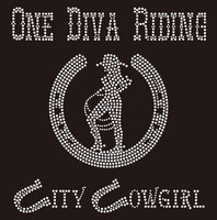 One Diva Riding City Cowgirl with horse shoe- Custom Rhinestone Transfer