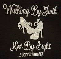 (Deposit) Walking by Faith Not By Sight Heels Stiletto Rhinestone Transfer