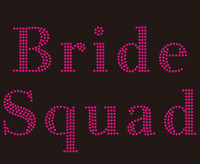 Bride Squad (Fuchsia) Wedding Marriage Rhinestone Transfer