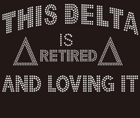 This Delta is Retired - Custom Rhinestone Transfer