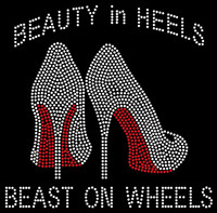 Beauty in Heels Beast on wheels custom Rhinestone Transfer