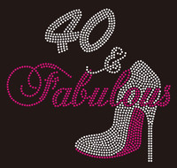 40 & Fabulous Heel Forty Birthday Rhinestone Transfer