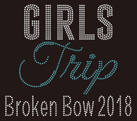 Girl Trip Broken Bow 2018 - Custom Rhinestone Transfer