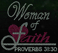 (Fuchsia Clear) Woman of Faith Proverbs 31:30 Religious Rhinestone Transfer