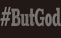 #ButGod (Text) - Custom Rhinestone Transfer