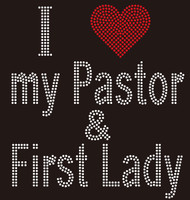 I Love My Pastor & First Lady Religious Rhinestone Transfer