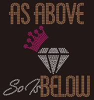 As Above So Is Below crown diamond custom Rhinestone Transfer