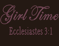 Girl Time Ecclesiastes (Pink) - custom Rhinestone Transfer