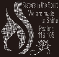 (26 Qty) Two faces, Sisters in the Spirit, We are made to shine - Custom Rhinestone Transfer