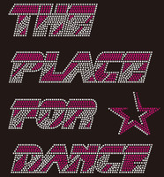 (Balance for 25 qty) The Place for Dance - Custom Rhinestone Transfer