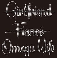 (25 qty) Girl Friend Fiance (crossed) Omega Wife - Custom Rhinestone Transfer