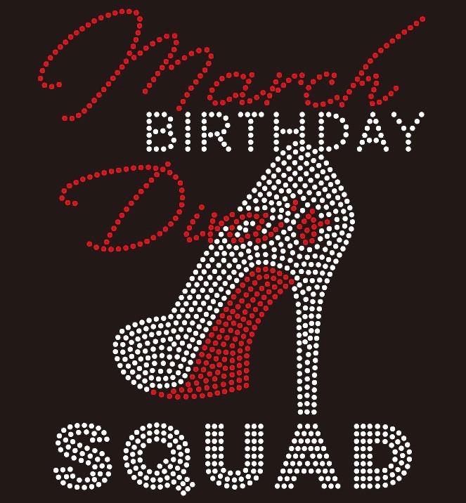March Birthday Diva Squad Custom Rhinestone Transfer
