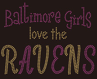 Baltimore Girls love the Ravens football custom Rhinestone Transfer