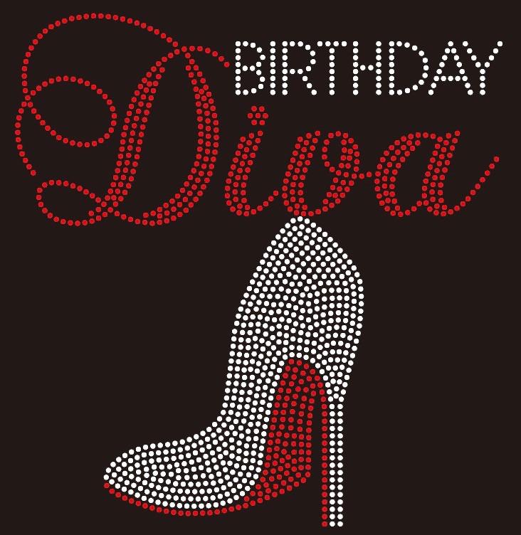 Birthday Diva with Heel custom Rhinestone Transfer - Texas Rhinestone 85a61270a15f