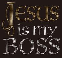 Jesus is my Boss (Golden Jesus) custom Rhinestone Transfer