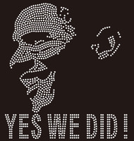Obama Yes We Did it ! custom Rhinestone Transfer