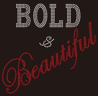 Bold & Beautiful (Text) custom Rhinestone Transfer