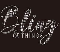 Bling & Things (Text) custom Rhinestone Transfer
