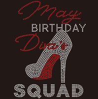 May Birthday Diva Squad - Custom Rhinestone Transfer