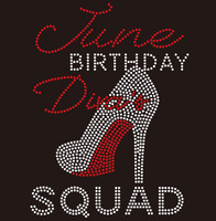 June Birthday Diva Squad - Custom Rhinestone Transfer