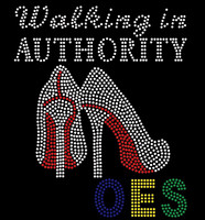 OES  Walking in Authority Heel - Custom Rhinestone transfer