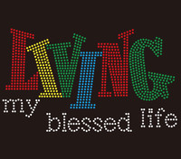 Living my blessed life (4 colors) Rhinestone transfer