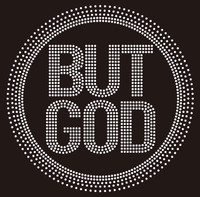 (new) But God inside circle Religious Rhinestone transfer