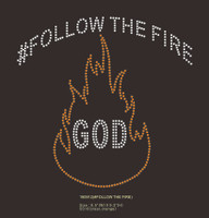 #Follow the Fire GOD - Rhinestone transfer