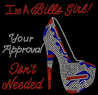 Im A Bills Girl Heel Your Approval isn't Needed Rhinestone Transfer xx