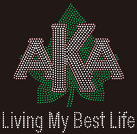 AKA with leaf - Living my best Life Rhinestone Transfer
