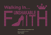 Walking in Unshak able Faith CUSTOM RHINESTONE TRANSFER