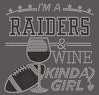 Raiders Wine Kinda girl football Rhinestone Transfer
