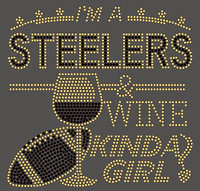 Steelers Wine Kinda girl football Rhinestone Transfer