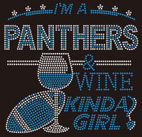 Panthers Wine Kinda girl football Rhinestone Transfer