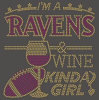 Ravens Wine Kinda girl football Rhinestone Transfer