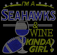 Seahawks Wine Kinda girl football Rhinestone Transfer