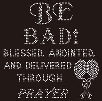 Be Bad, Blessed and Anointed Rhinestone Transfer